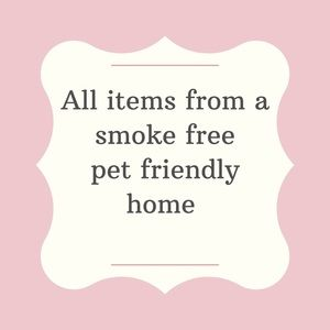 Items From A Smoke Free Pet Friendly Home!